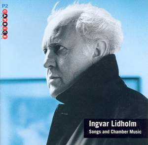 Lidholm: Songs and Chamber Music