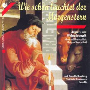 PRAETORIUS, M.: Choral Music (Advents and Christmas Music) (Isaak Ensemble Heidelberg, Frankfurter Renaissance Ensemble)