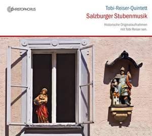 Salzburger Stubenmusik: Historische aufnahmen mit Tobi Reiser Sen