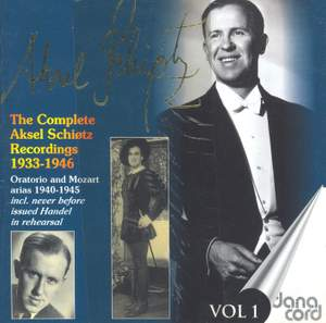 Aksel Schiotz: The Complete Recordings Vol. 1