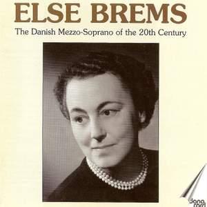 Else Brems: The Danish Mezzo of the 20th Century