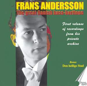 Frans Andersson: The Great Danish Bass-Baritone