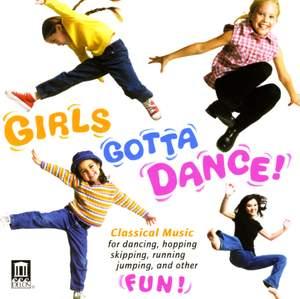 Girls gotta Dance!