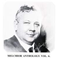 Melchior Anthology, Vol. 6