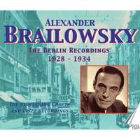 Alexander Brailowsky: The Berlin Recordings 1928-1934