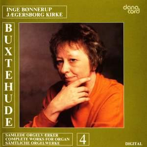 Buxtehude: Organ Music Vol. 4