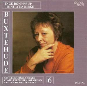 Buxtehude: Organ Music Vol. 6