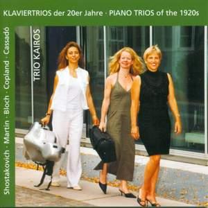 MARTIN, F.: Trio sur des melodies populaires irlandaises / BLOCH, E.: 3 Nocturnes / CASSADO, G.: Piano Trio (Piano Trios of the 1920s) (Kairos Trio)