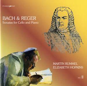 Bach & Reger: Sonatas for Cello and Piano, Vol. II Product Image