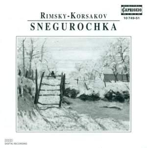 Rimsky Korsakov: Snegurochka (The Snow Maiden)
