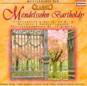 CLASSIC MASTERWORKS - Felix Mendelssohn