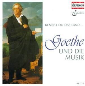 GOETHE AND MUSIC, Vol. 2 - WOLF, H. / SCHUBERT, F. / MOZART, W.A. / BEETHOVEN, L. van / SCHUMANN, R. / BRAHMS. J. / LISZT, F. / MENDELSSOHN, Felix