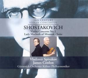 Shostakovich: Violin Concerto No. 1 & Suite from Lady Macbeth