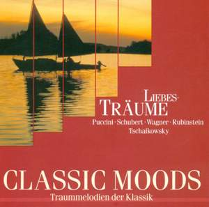 CLASSIC MOODS - PUCCINI, G. / SCHUBERT, F. / WAGNER, R. / RUBINSTEIN, A. / TCHAIKOVSKY, P.I.