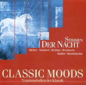 CLASSIC MOODS - SCHUBERT, F. / BRAHMS, J. / DAVID, F. / BEETHOVEN, L. van / WOLF, H. / MAHLER, G. / MENDELSSOHN, Felix / ABY, F.W. / REYER, E.