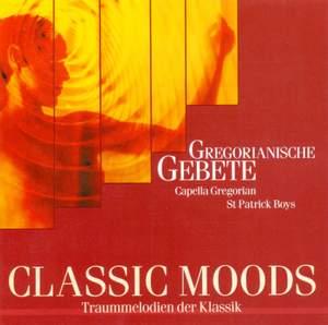 CLASSIC MOODS - Gregorian Chants