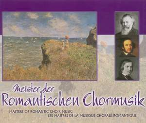 Masters of Romantic Choral Music