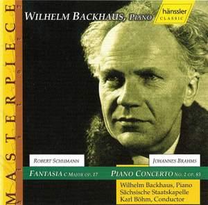 Brahms: Piano Concerto No. 2 & Schumann: Fantasia in C major