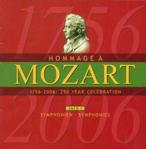 MOZART (A HOMAGE) - 250 YEAR CELEBRATION, Vol. 1 (Symphonies)