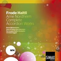 Arne Nordheim: Complete Accordion Works