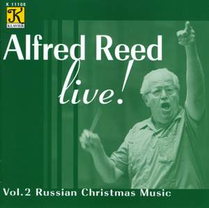 REED: Alfred Reed Live!, Vol. 2 - Russian Christmas Music Product Image
