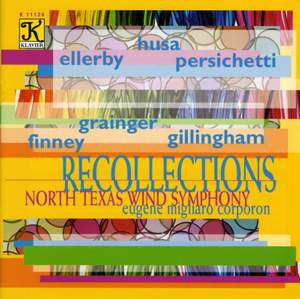 NORTH TEXAS WIND SYMPHONY: Recollections