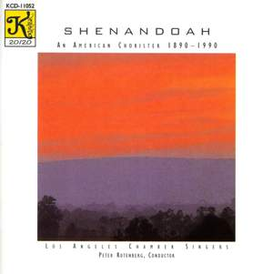 Shenandoah - An American Chorister, 1890-1990