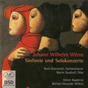 Johann Wilhelm Wilms: Symphonies & Solo Concertos