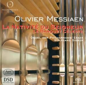 Messiaen: La Nativite du Seigneur & Le Banquet Celeste