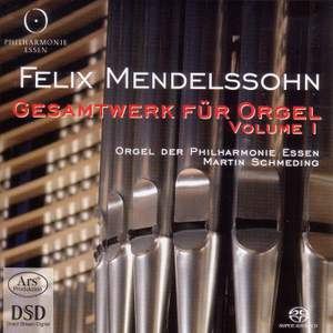Mendelssohn: Organ Music, Vol. 1