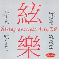 John Fernström: String Quartets Nos. 4, 6, 7, 8