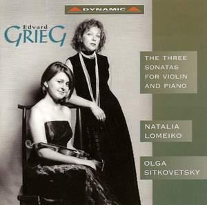 Grieg: Violin Sonatas Nos. 1-3, Op. 8, 13 & 45