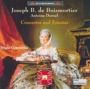 Boismortier & Dornel: Concertos and Sonatas