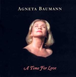 Baumann, Agneta: A Time for Love
