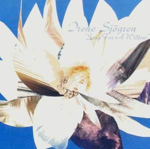Sjogren, Irene: Song for a Willow