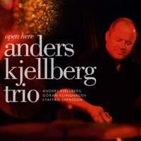 Anders Kjellberg Trio: Open Here
