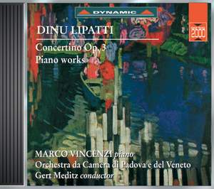 Lipatti: Concertino and other piano Works