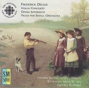 Delius: Violin Concerto & Opera Intermezzi
