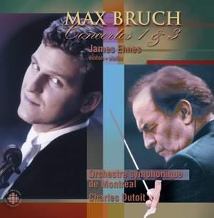Max Bruch: Violin Concertos Nos. 1 & 3