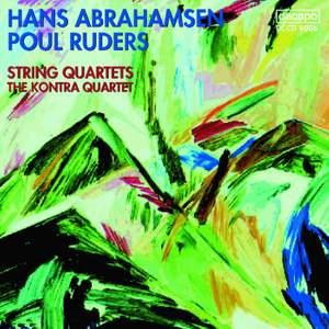 Abrahamsen & Ruders: String Quartets