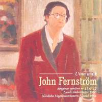Fernstrom: Symphonies Nos. 11 & 12