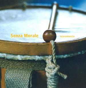 Senza Morale: Scaramuccia