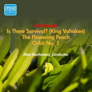 Hovhaness: Is There Survival?