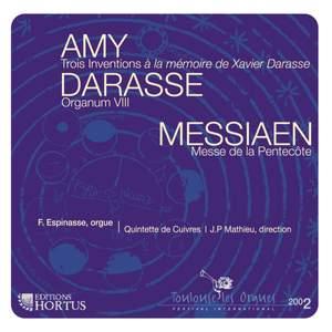 Amy, Darasse & Messiaen: Works for Organ