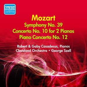 Mozart: Symphony No. 39, Concerto for 2 Pianos in E Flat Major, Piano Concerto No. 12