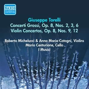 Torelli: Concerti Grossi & Violin Concertos