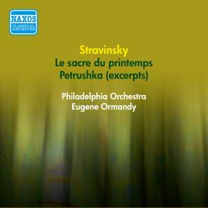 Stravinsky: Petrushka (excerpts) & Rite of Spring