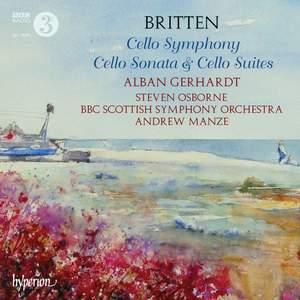 Britten: Cello Symphony, Cello Sonata & Cello Suites