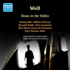 Weill, K: Down in the Valley