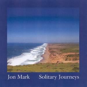 Mark: Solitary Journeys